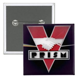 ORWELLIAN DYSTOPIA PRISM SQUARE (NSA PRISM) 2 INCH SQUARE BUTTON