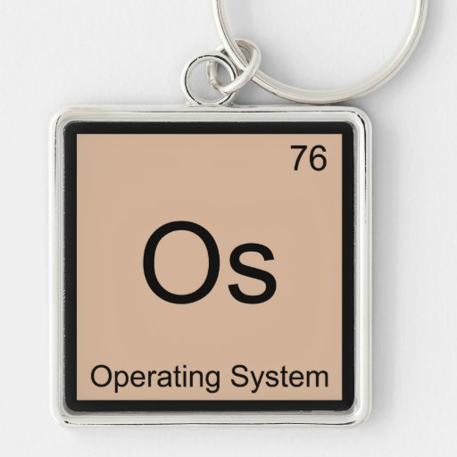 Os - Operating System Chemistry Element Symbol Tee Key Chains