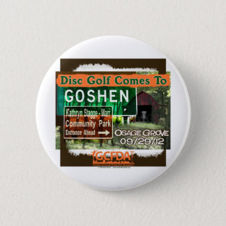 Osage Grove Goshen Disc Golf Grand Opening Pinback Button