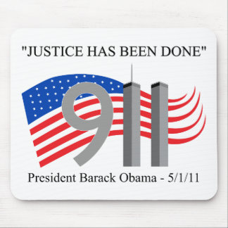 Osama Bin Laden Dead - Justice has been done Mouse Pad