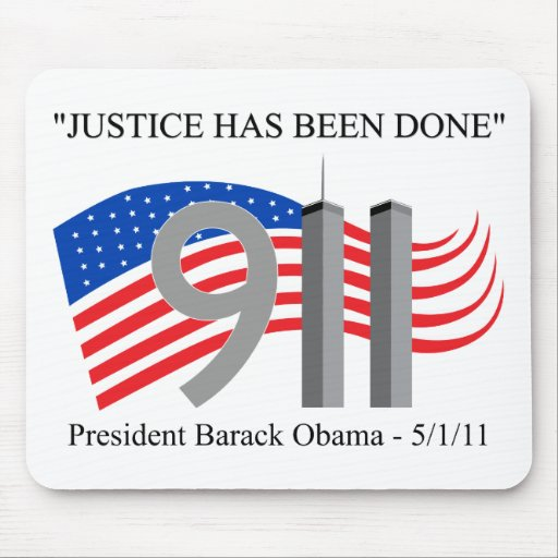 Osama Bin Laden Dead - Justice has been done Mouse Pads