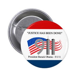 Osama bin Laden muerto - se ha hecho la justicia Pin Redondo De 2 Pulgadas