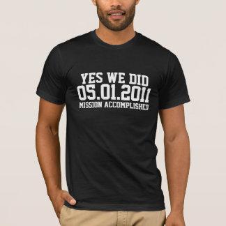 Osama Mission Accomplished T-Shirt