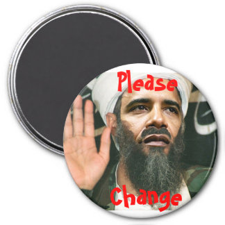 Osama Obama, Please, Change - Button Fridge Magnet
