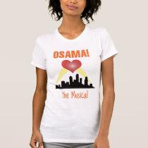 Osama: The Musical T-Shirt