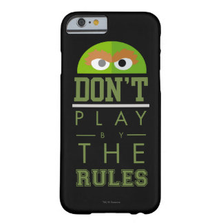 Oscar Don't Play by Rules Barely There iPhone 6 Case