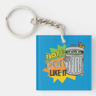 Oscar the Grouch Don't Like Keychain