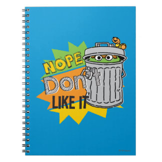 Oscar the Grouch Don't Like Notebook