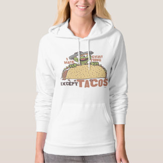 OscarI Hate Everything Except Tacos 2 Hoodie