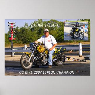 Osceola Dragway OC Bike  CHAMP 2008 Brian Selner Poster