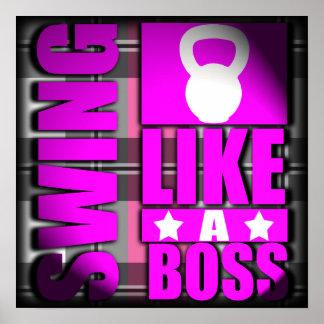 Oscilación como Boss - poster de la aptitud de la