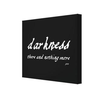 Oscuridad allí y nada más cita del Poe Impresión En Lona Estirada