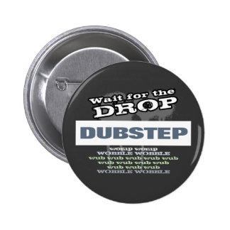 Oscuridad de Dubstep Pin