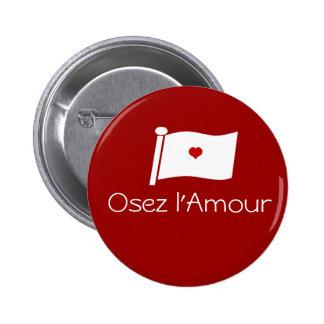 Osez l Amour Button