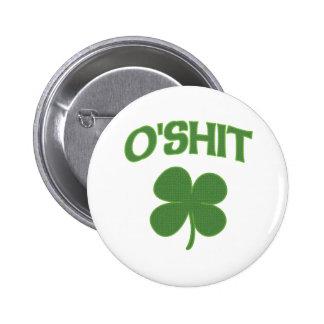 O'Shit Irish Shamrock Button