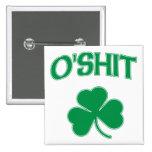 O'Shit Irsh Shamrock Buttons