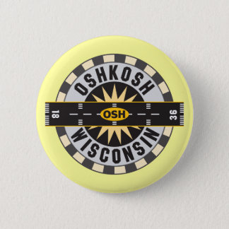 Oshkosh, WI OSH  Airport Pinback Button
