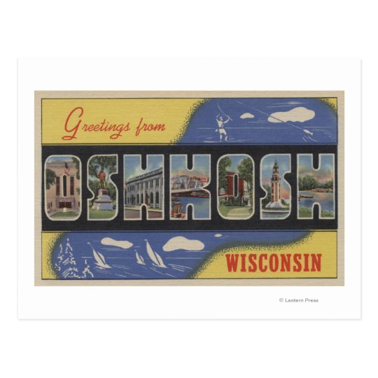 Oshkosh, Wisconsin - Large Letter Scenes Postcard