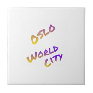 Oslo world city, colorful text art ceramic tile