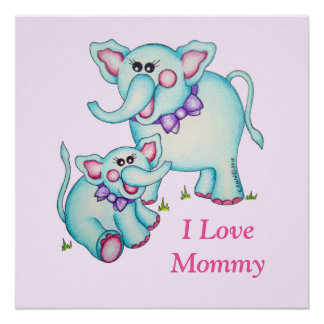 "OSo Cute ""I Love Mommy"" Elephant Perfect Poster"