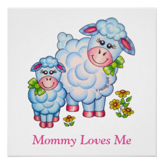 "OSo Cute ""Mommy Loves Me"" Lamb Perfect Poster"