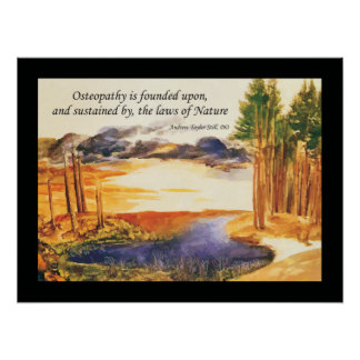 Osteopathic Natural Laws Quote by A.T. Still Poster