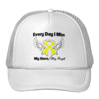 Osteosarcoma Cancer Every Day I Miss My Hero Trucker Hat