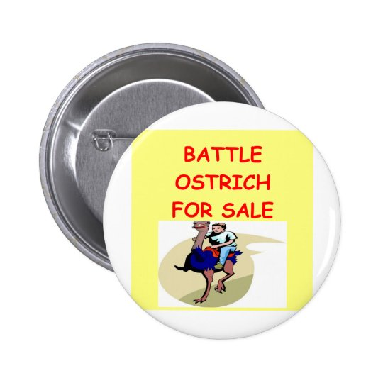 ostrich joke pinback button