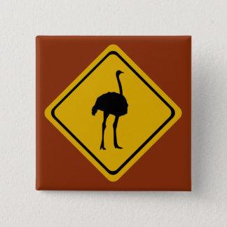 ostrich road sign pinback button