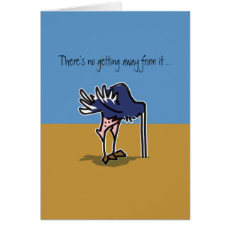Ostrich with head in sand avoiding his birthday card
