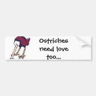 ostriches need love car bumper sticker