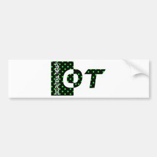 OT black and green Bumper Sticker