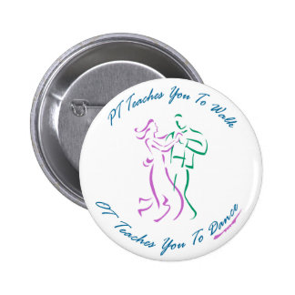 OT Teaches You To Dance Pinback Buttons