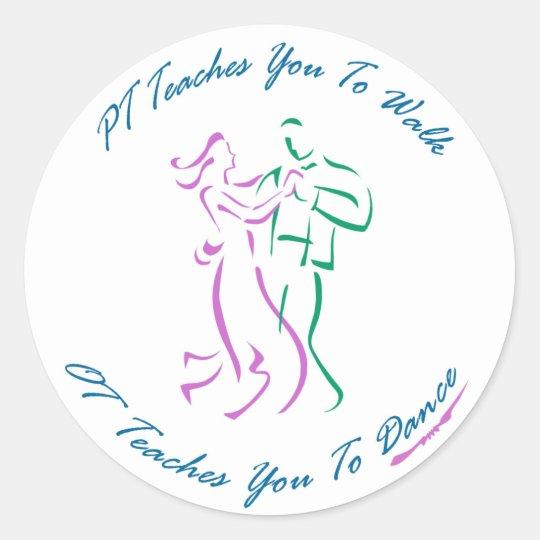 OT Teaches You To Dance Classic Round Sticker
