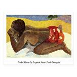Otahi solamente por Eugene Enrique Paul Gauguin Tarjeta Postal