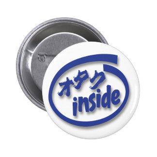 Otaku inside pin