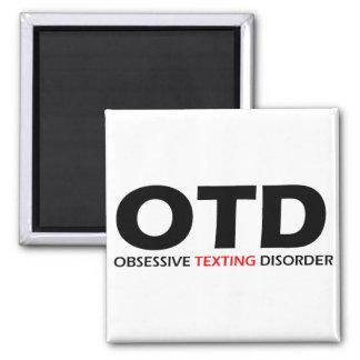OTD - Desorden obsesivo de Texting Imanes