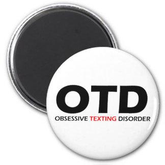 OTD - Desorden obsesivo de Texting Imán De Frigorifico