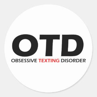 OTD - Desorden obsesivo de Texting Pegatina Redonda