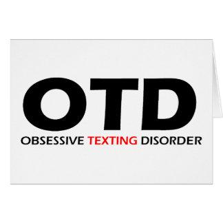 OTD - Desorden obsesivo de Texting Tarjeta De Felicitación