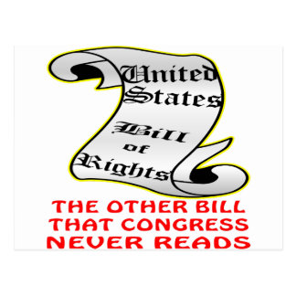 Other Bill Congress Never Reads The Bill Of Rights Postcard