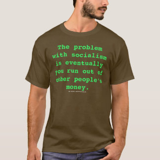 Other People's Money T-Shirt