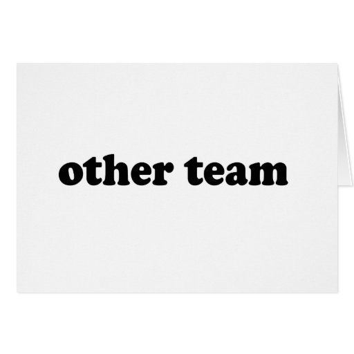 OTHER TEAM GREETING CARD