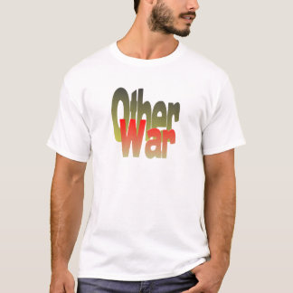 other war T-Shirt