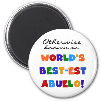 Otherwise Known as Best-est Abuelo Gifts Magnet