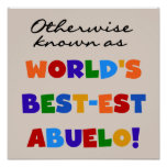 Otherwise Known as Best-est Abuelo Gifts Poster
