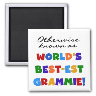 Otherwise Known as Best-est Grammie T-shirts 2 Inch Square Magnet