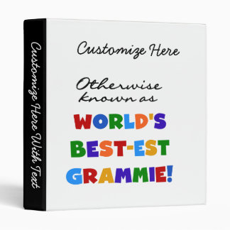 Otherwise Known as Best-est Grammie T-shirts 3 Ring Binder