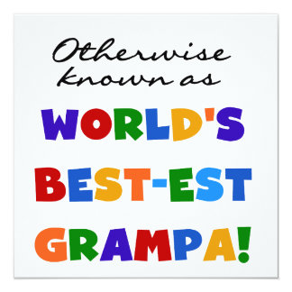 Otherwise Known as Best-est Grampa Tshirts 5.25x5.25 Square Paper Invitation Card