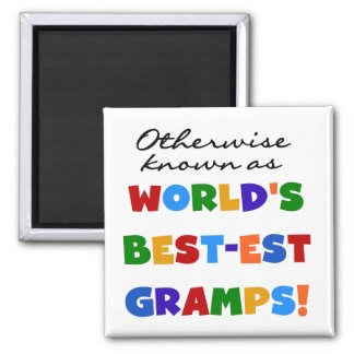 Otherwise Known as Best-est Gramps 2 Inch Square Magnet